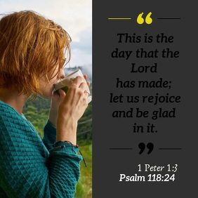 Bible quote psalm 118 24 rejoice square video Post Instagram template