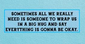 BIG HUG QUOTE TEMPLATE Facebook Ad