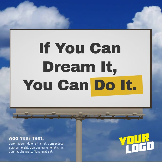 Billboard Sign Positive Message