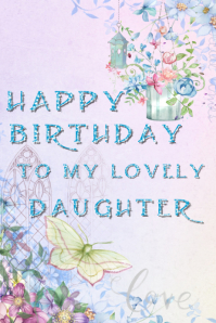 4 830 Daughter Birthday Customizable Design Templates Postermywall