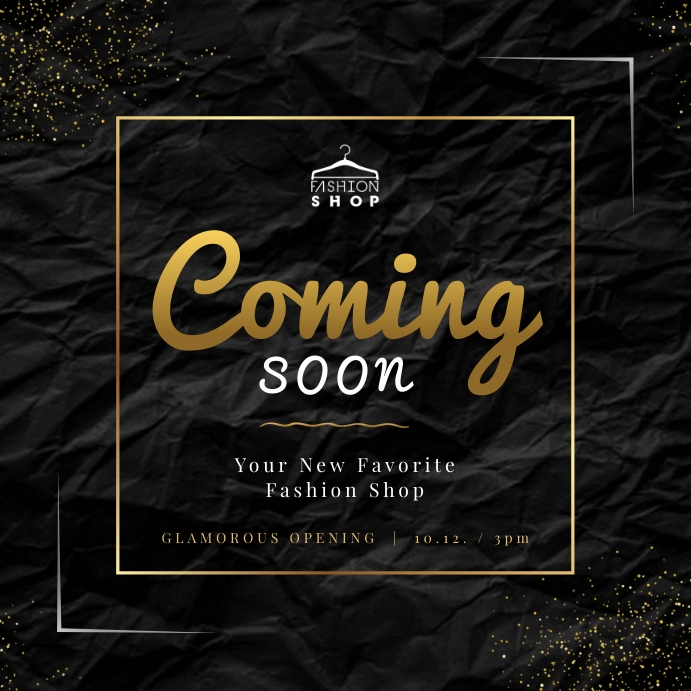 Black & Gold Coming Soon Instagram Image template