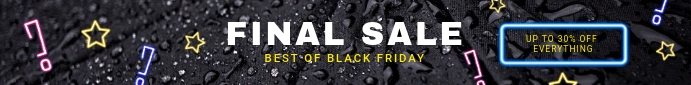 Black Friday Final Sale - Leader Board Ad