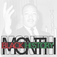 BLACK HISTORY MONTH, MARTIN LUTHER KING Instagram Plasing template