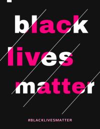 Black Lives Matter Bold Slogan Flyer