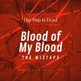 Blood of My Blood Red Mixtape Cover