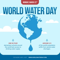 Blue World Water Day Instagram Image template