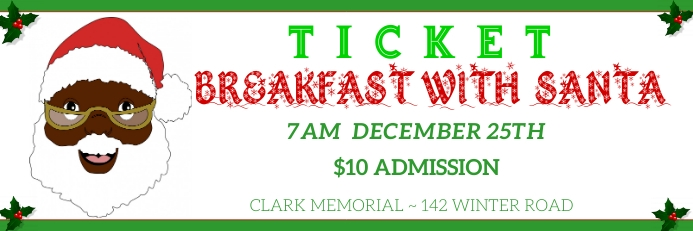 breakfast with santa ticket 横幅 2' × 6' template
