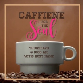 Caffeine for the Soul Publicación de Instagram template