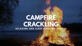 campfire crackling youtube video thumbnail