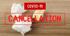 Cancellation Event Banner Information covid19