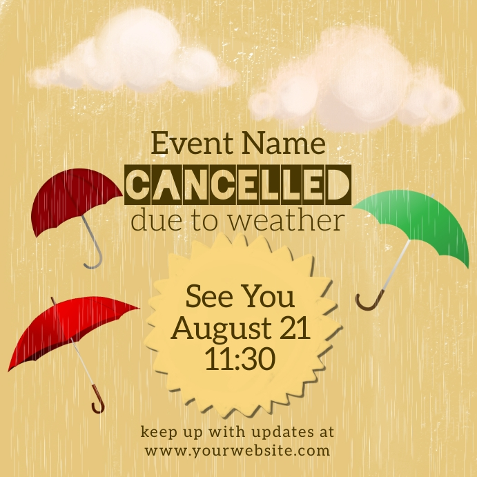 Cancelled Due to Rain Instagram template