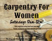 Carpentry for women empower workshop Poster/Wallboard template