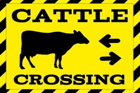 cattle crossing warning poster - attention sign