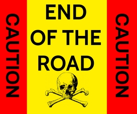 CAUTION END OF THE ROAD TEMPLATE 中型广告