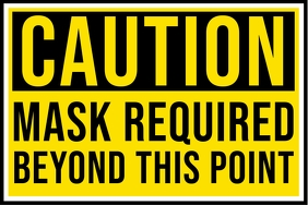 Caution Mask Required Sign Board Template Spanduk 4' × 6'