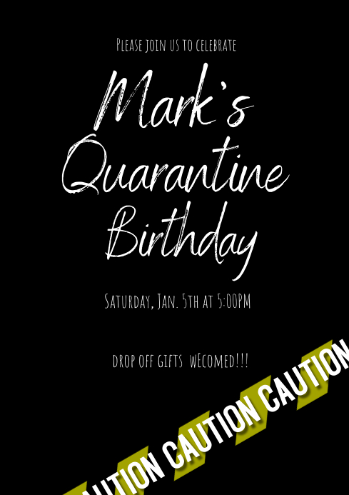 Caution Quarantine Birthday Invitation A4 template