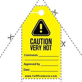 Caution Very Hot Sign Tag Template Isikwele (1:1)