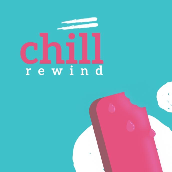 Chill Rewind Template Sampul Album