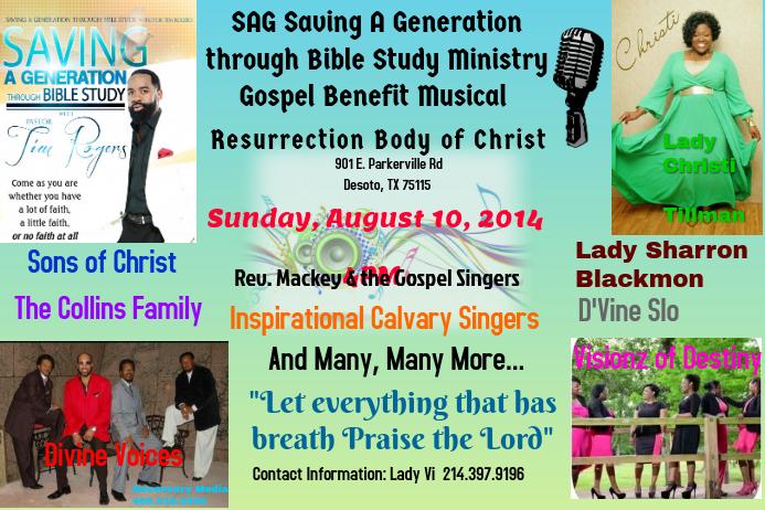SAG Saving A Generation through Bible Study Ministry Gospel Benefit Musical