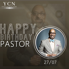 CHURCH HAPPY BIRTHDAY PASTOR TEMPLATE Square (1:1)