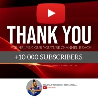 CHURCH THANK YOU YOUTUBE SUBSCRIBERS Template Square (1:1)