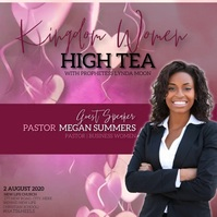 CHURCH WOMEN'S LADIES DAY HIGH TEA EVENT Square (1:1) template