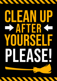CLEAN UP AFTER YOURSELF POSTER A4 template