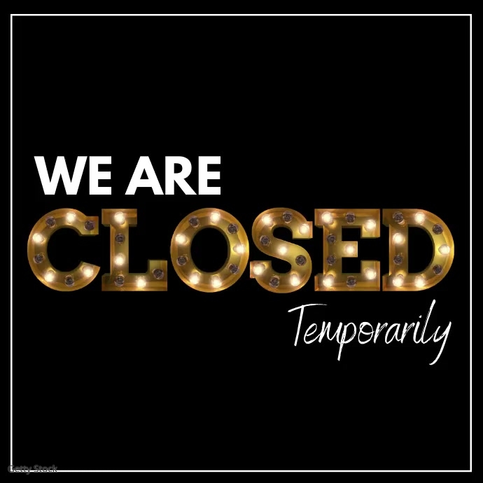 closed temporarily, sorry we are closed 方形(1:1) template