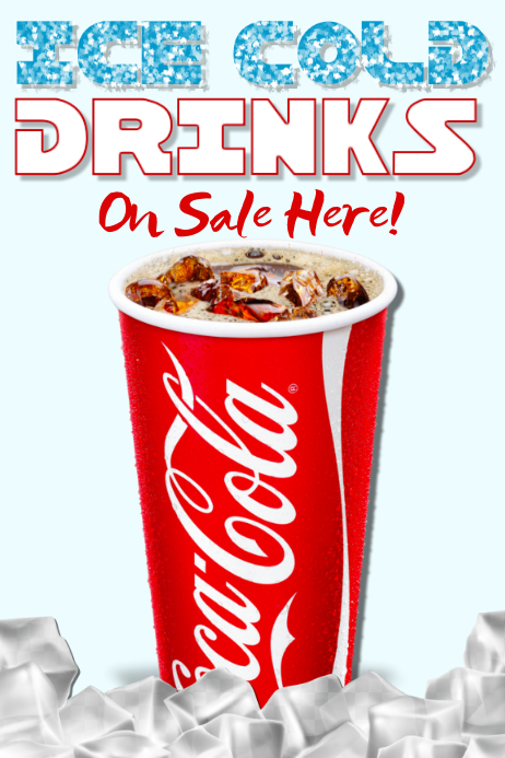 Cold Drinks Sold Here Poster Template
