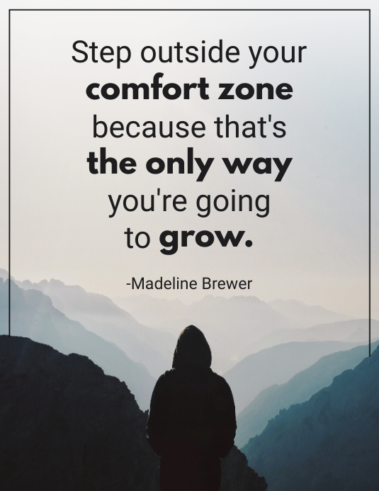 comfort zone inspirational quote template postermywall
