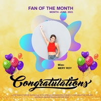 Congratulations Fan of the month Instagram Post template