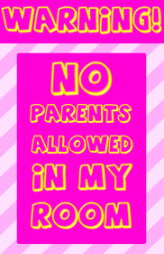 Copy of Warning - no parents allowed