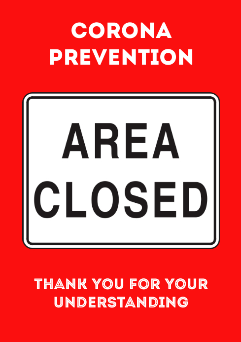 Corona Prevention Protect Others Area Closed