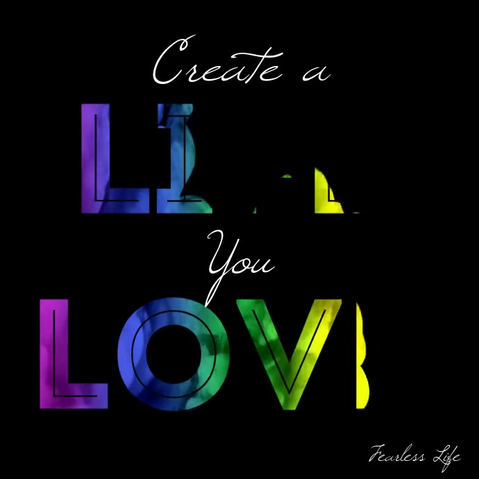 Create a Life you Love Inspiration Square Vid Instagram-opslag template