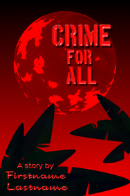 Crime for all - book or play template