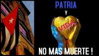 Cuba freedom liberation patria vida no muerte