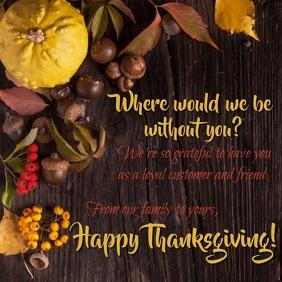 Customer Happy Thanksgiving