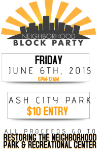 Neighborhood Block Party Community Fundraiser Charity Donate Environment Park Recreational Event Poster template