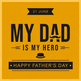 Dad is my Hero Father's Day Wish