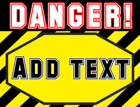 DANGER! sign template red black yellow