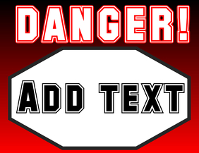 DANGER! sign template to costomise
