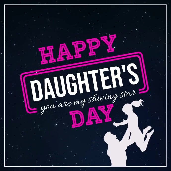 daughter's day, happy daughter's day Cuadrado (1:1) template