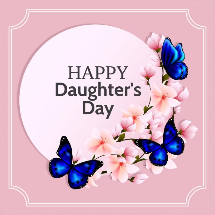 Daughter's day with free video Instagram-Beitrag template