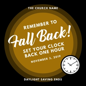 Daylight Saving Ends - Fall Back Church Instagram na Post template
