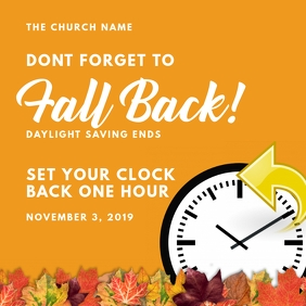 Daylight Saving Ends - Fall Back Church Post Instagram template
