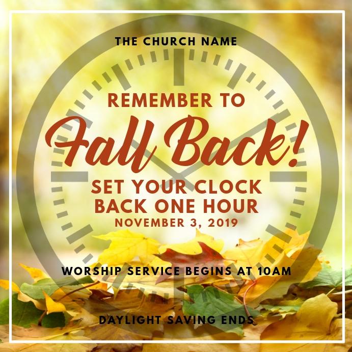 Daylight Saving Ends - Fall Back Sunday Churc