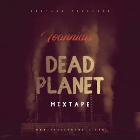 Dead Planet Mixtape Cover Template