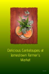 Delicious Cantaloupes customizable poster @postermywall