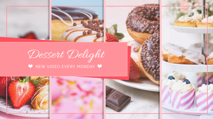 Dessert Cooking Channel Youtube Template   PosterMyWall
