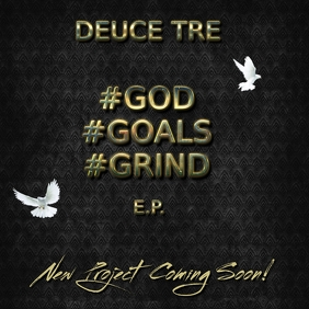 DEUCE TRE #GODGOALSGRIND ALBUM COVER TEMPLATE